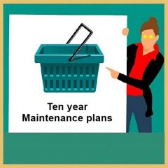 Ten year maintenance plans